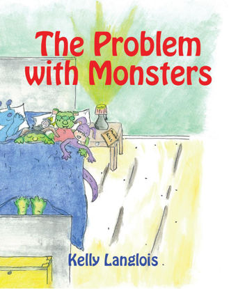 Picture of The Problem With Monsters by Kelly Langlois (Paperback Color)