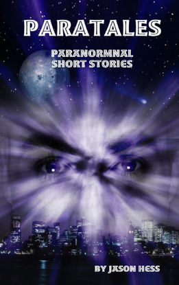 Picture of Paratales: Short Paranormal Stories By Jason Hess (EBook)