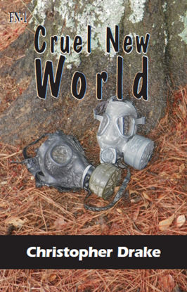 Picture of Cruel New World by Christopher R Drake  (Paperback)