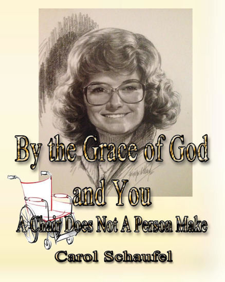 Picture of By the Grace of God and You - A Chair Does Not A Person Make by Carol Schaufel (EBook)