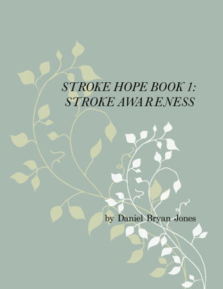 Picture of Stroke Hope Book 1:  Stroke Awareness By Daniel Jones (Paperback)