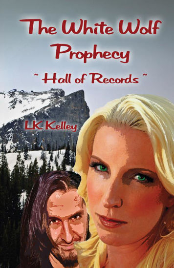 Picture of The White Wolf Prophecy - Hall of Records - Book 2 By LK Kelley (Mass Market Paperback Small)
