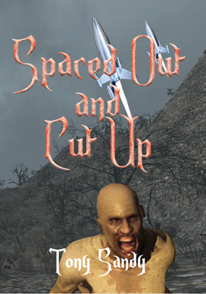 Picture of Spaced Out and Cut Up by Tony Sandy (EBook)
