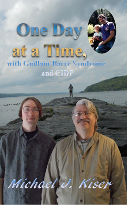 Picture of One Day at a Time, with Guillain-Barré Syndrome, and CIDP By Michael Kiser (Ebook)