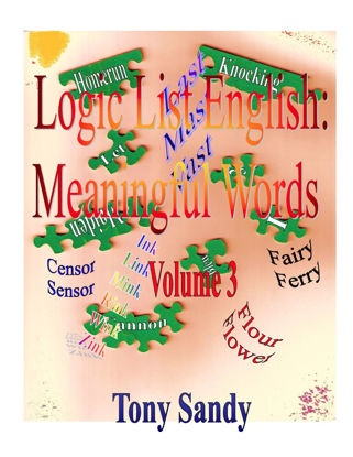 Picture of Logic List English: Meaningful Words Vol 3 by Tony Sandy (Paperback Color)